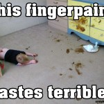 Fingerpaint tastes like crap