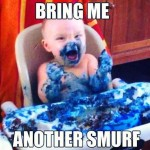 Bring Me Another Smurf