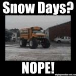Snow Days?  Nope!
