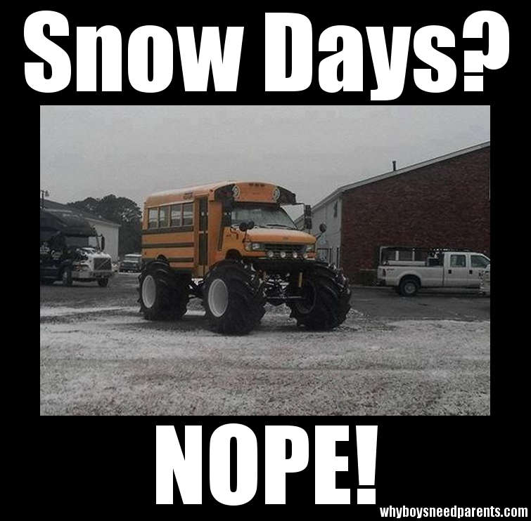 Snow Days Nope